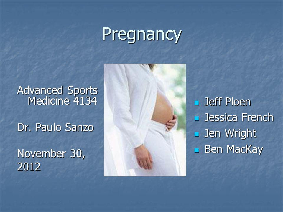 Pregnancy Advanced Sports Medicine 4134 Dr.
