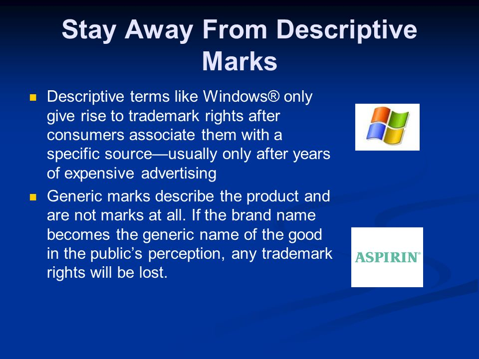 Suggestive Marks Suggestive marks: suggest a quality or characteristic of the goods and services