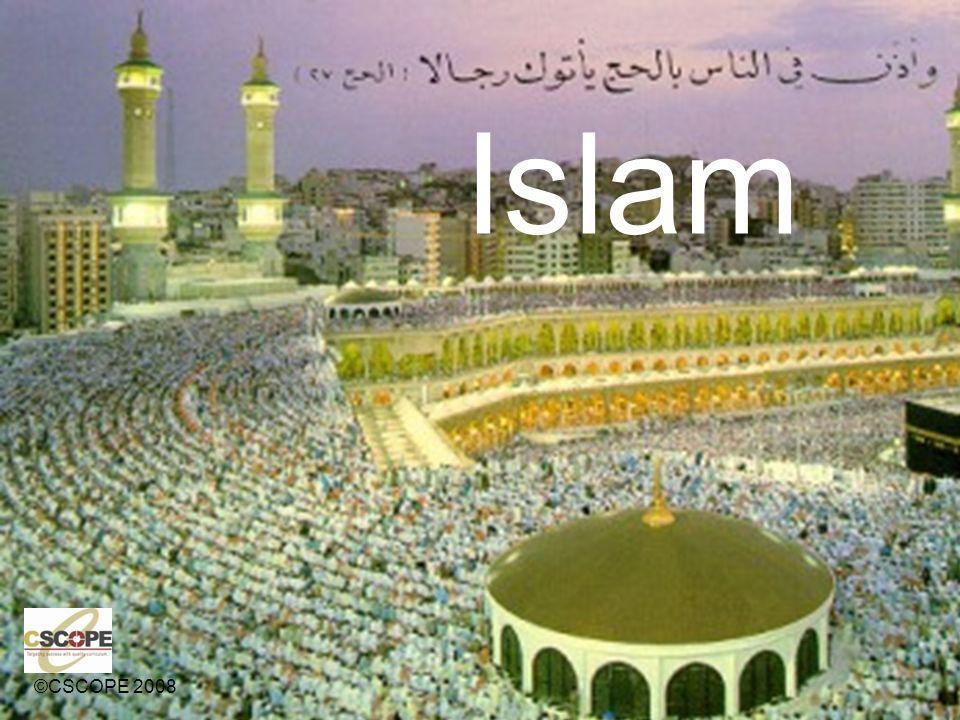 Islam ©CSCOPE 2008
