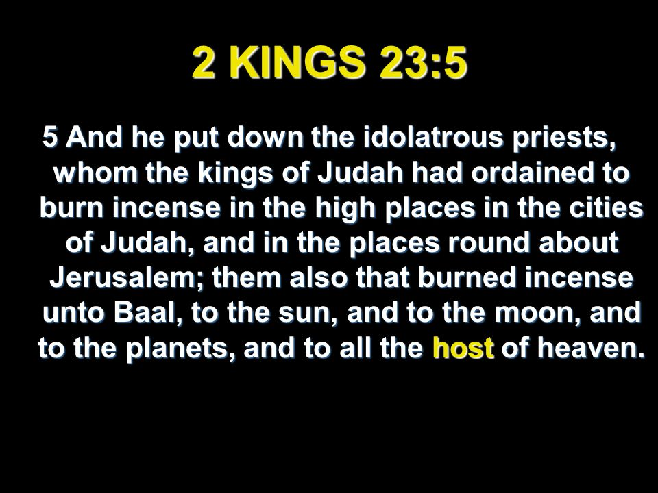 ISAIAH 34:4 4 And all the host of heaven shall be dissolved, and the heavens shall be rolled together as a scroll: and all their host shall fall down, as the leaf falleth off from the vine, and as a falling fig from the fig tree.