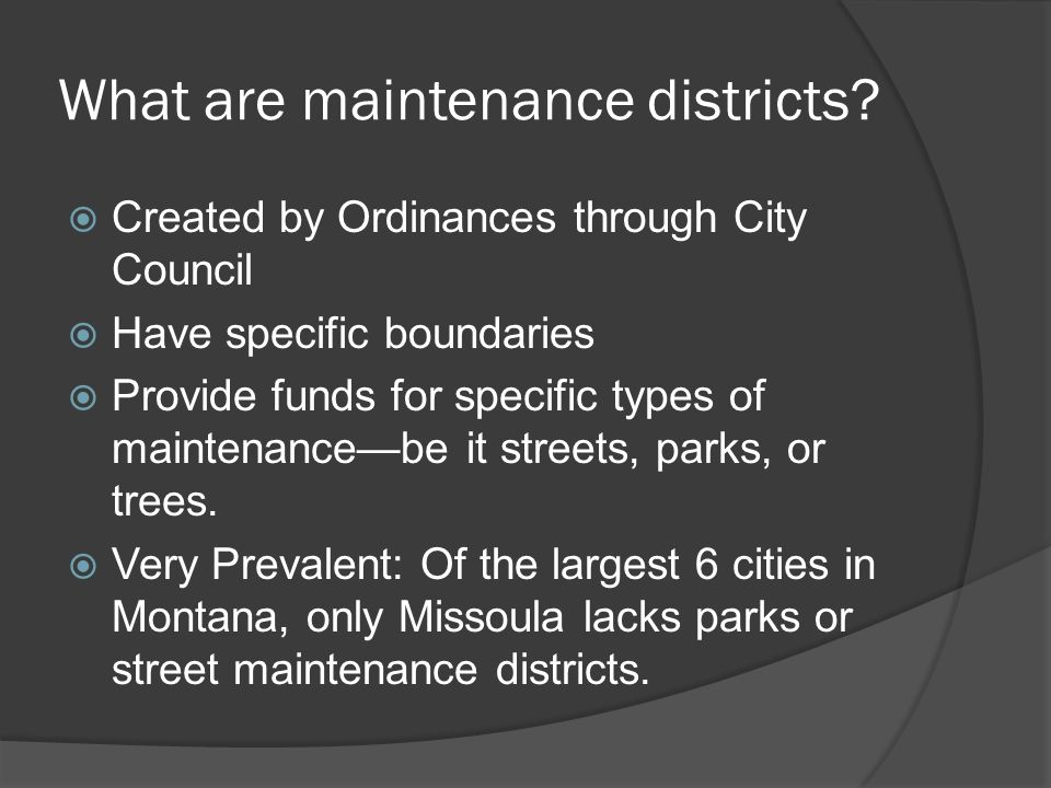 What are maintenance districts.