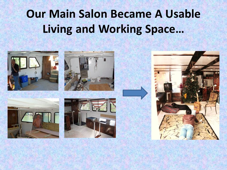 Our Main Salon Became A Usable Living and Working Space…