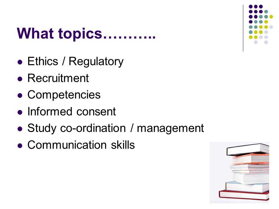 What topics………..