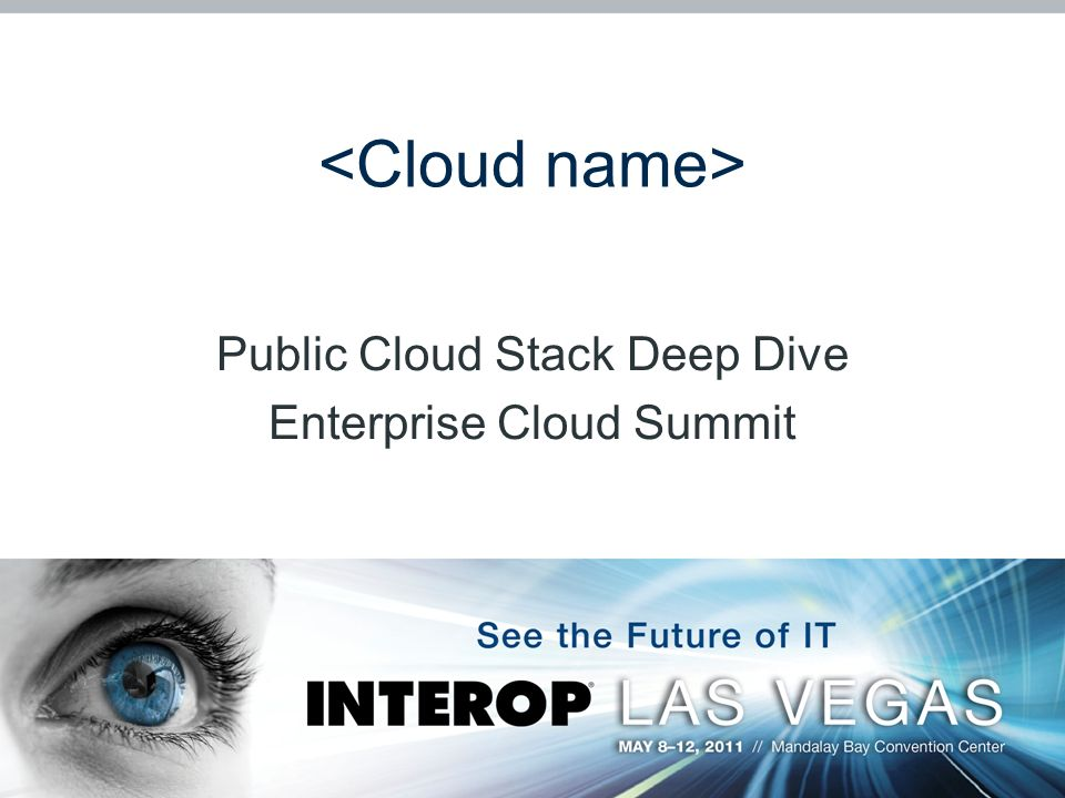 Public Cloud Stack Deep Dive Enterprise Cloud Summit
