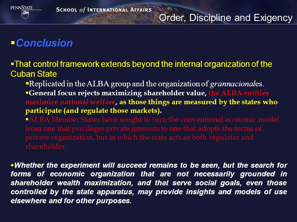 Order, Discipline and Exigency Conclusion That control framework extends beyond the internal organization of the Cuban State Replicated in the ALBA gr