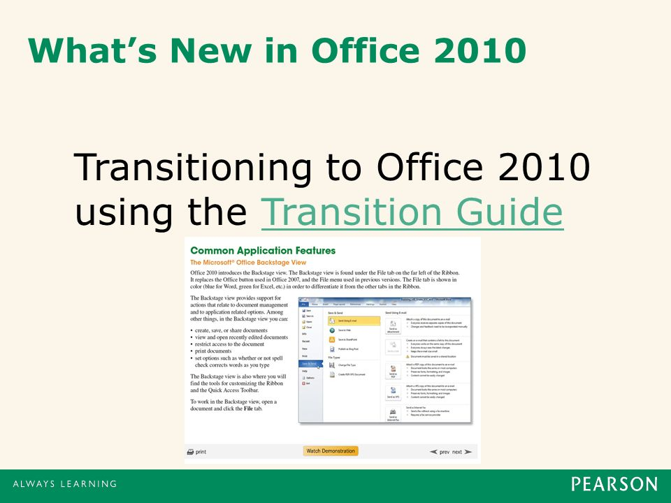 Whats New in Office 2010 Transitioning to Office 2010 using the Transition GuideTransition Guide
