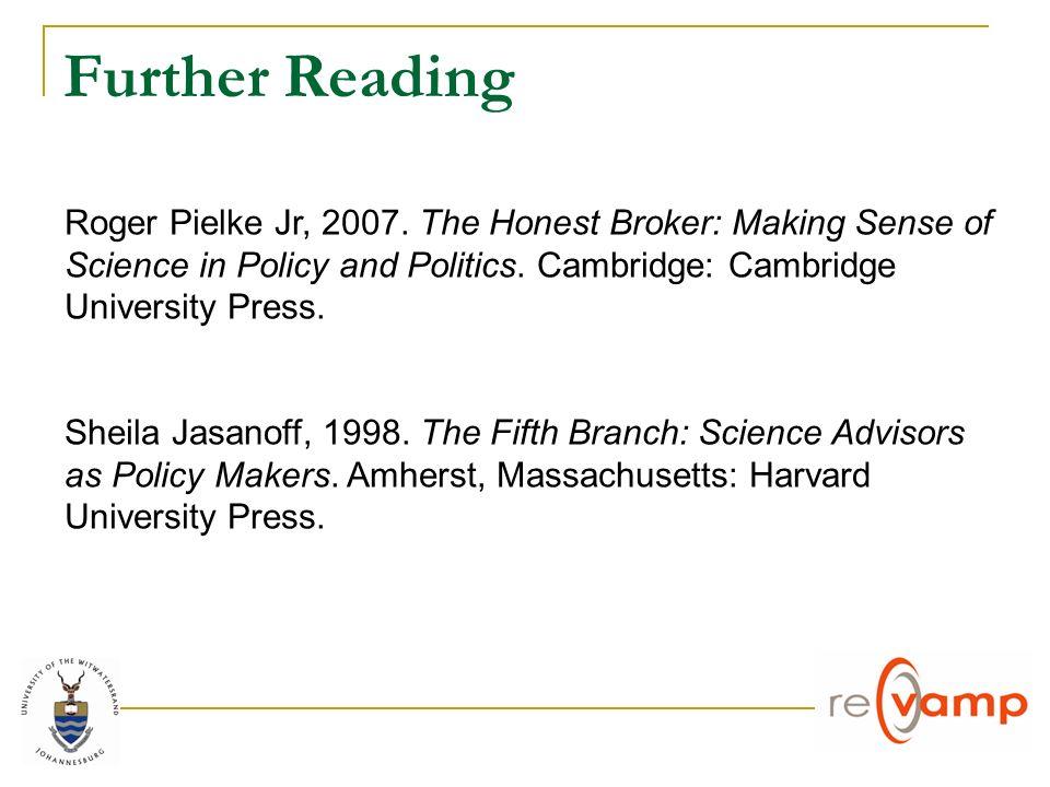Further Reading Roger Pielke Jr, 2007.