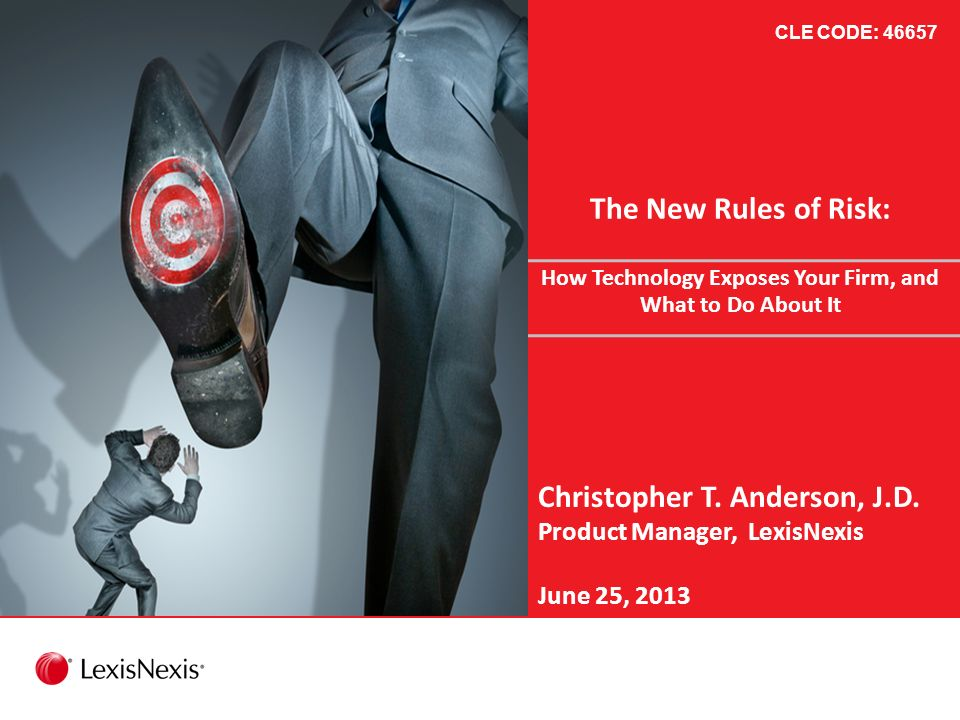 The New Rules of Risk: How Technology Exposes Your Firm, and What to Do About It Christopher T.