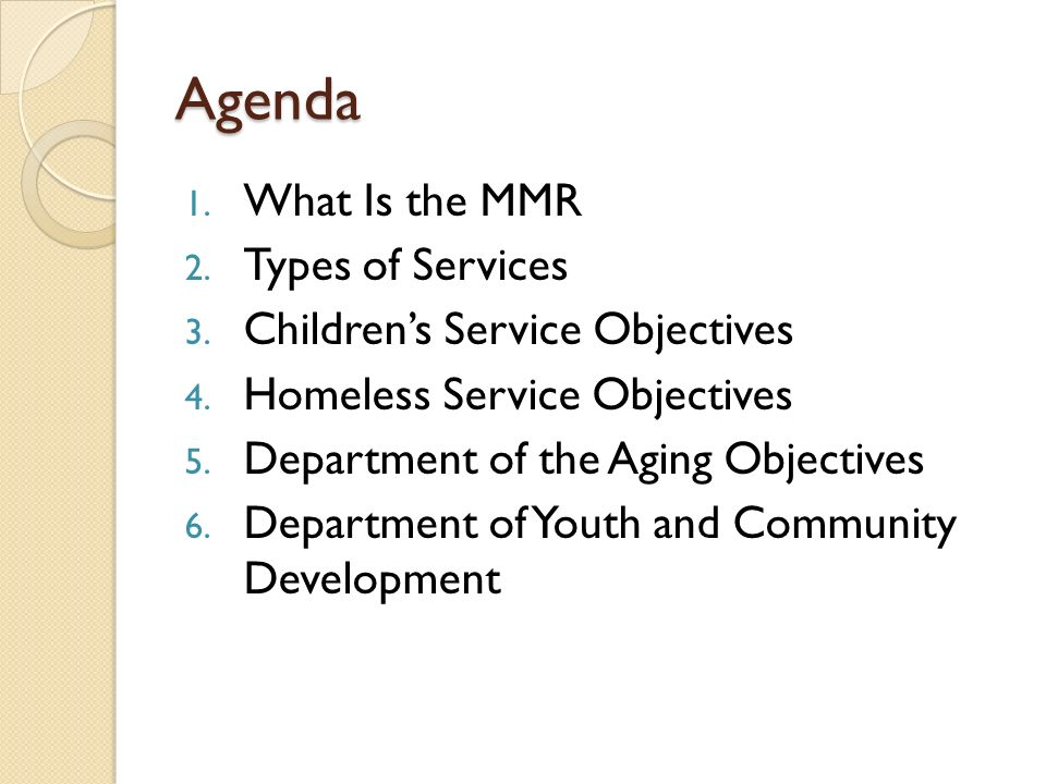 Agenda 1. What Is the MMR 2. Types of Services 3.