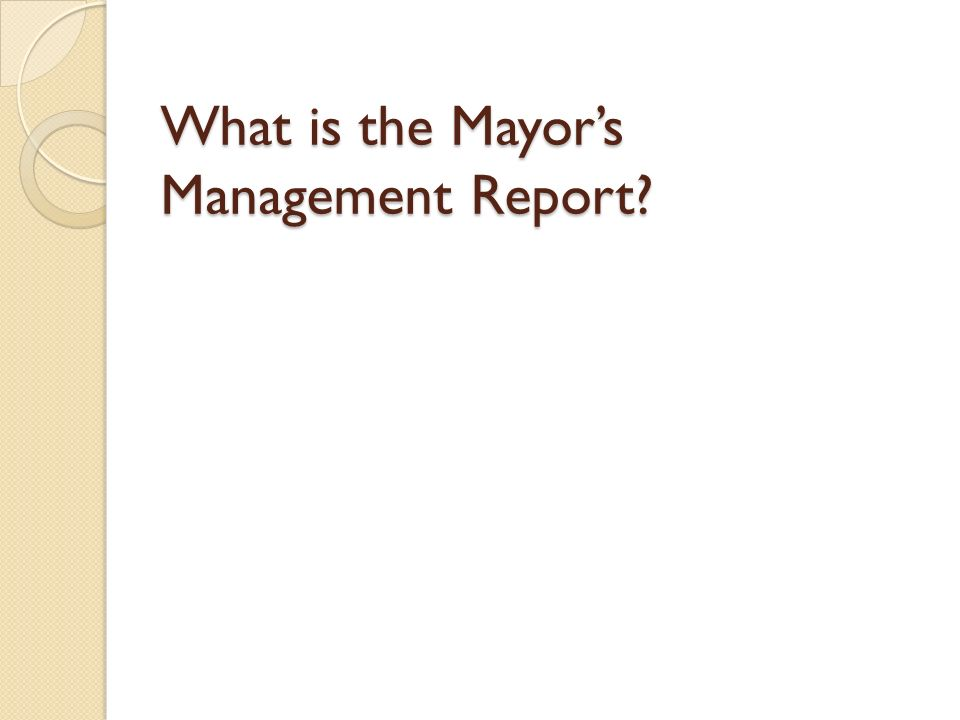 What is the Mayors Management Report