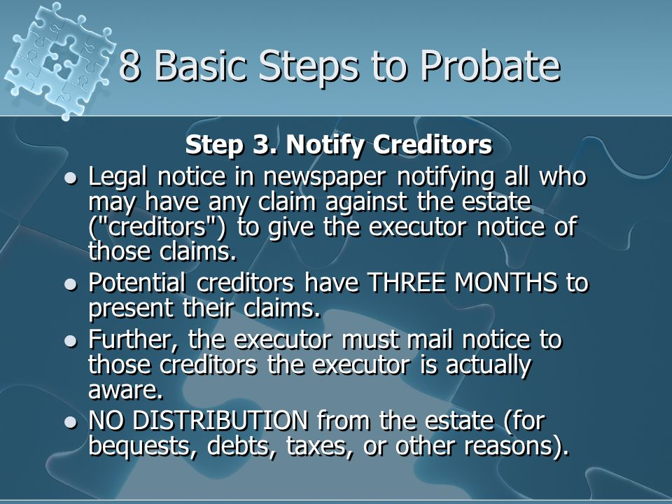 8 Basic Steps to Probate Step 3.
