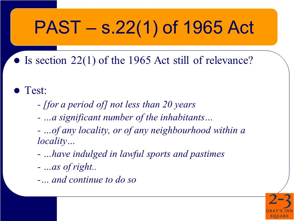 PAST – s.22(1) of 1965 Act Is section 22(1) of the 1965 Act still of relevance.