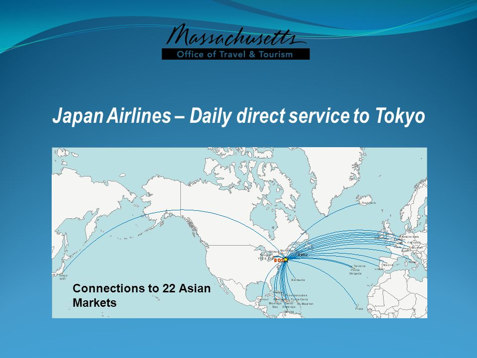 Connections to 22 Asian Markets Japan Airlines – Daily direct service to Tokyo