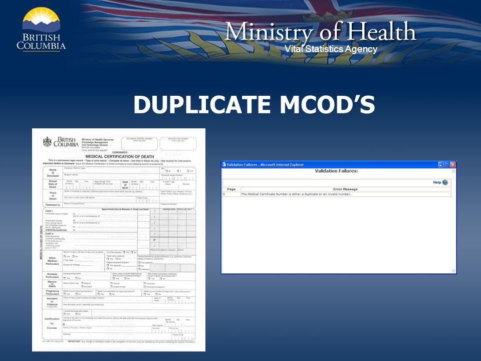 Vital Statistics Agency DUPLICATE MCODS