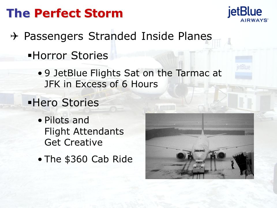 Passengers Stranded Inside Planes Horror Stories 9 JetBlue Flights Sat on the Tarmac at JFK in Excess of 6 Hours Hero Stories Pilots and Flight Attend