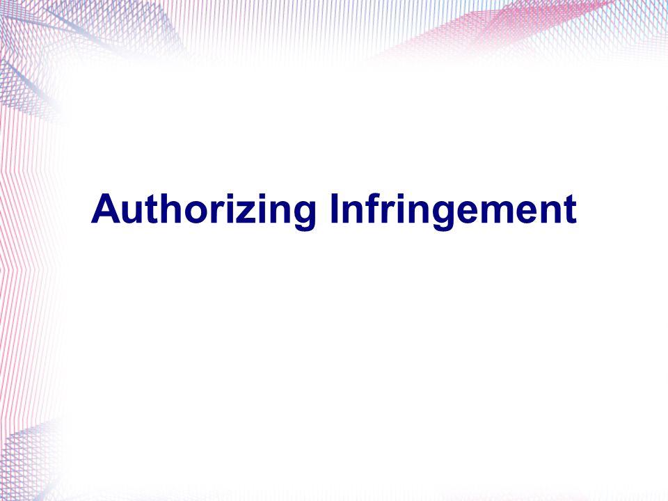 Authorizing Infringement