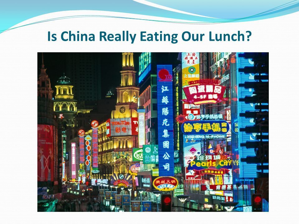 Is China Really Eating Our Lunch