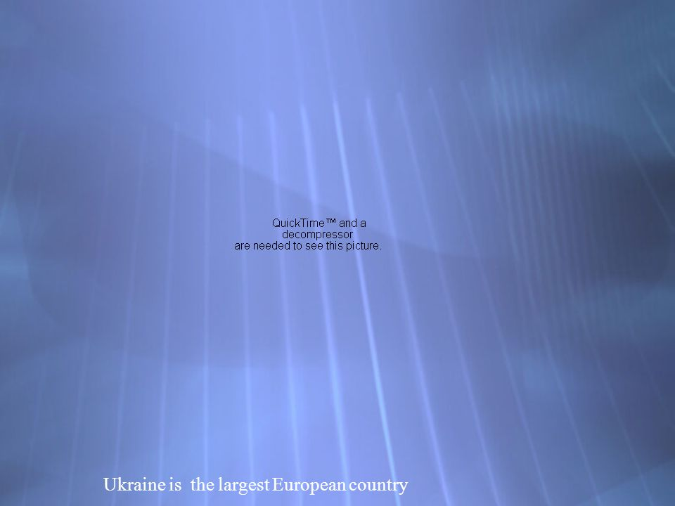 Ukraine is the largest European country