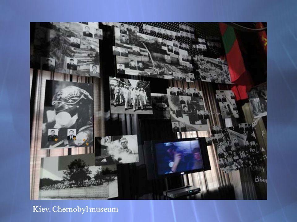 Kiev. Chernobyl museum