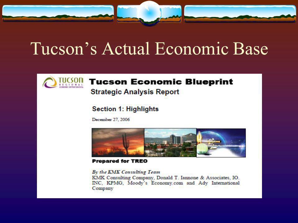 Tucsons Actual Economic Base