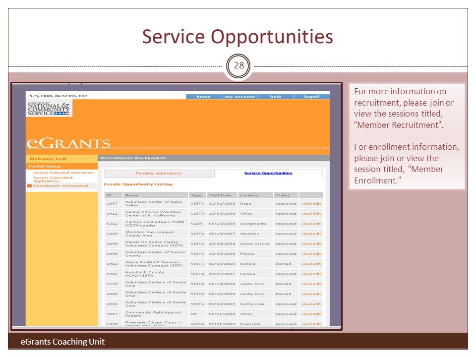 Service Opportunities For more information on recruitment, please join or view the sessions titled,Member Recruitment.