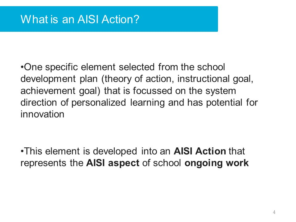 What is an AISI Action.
