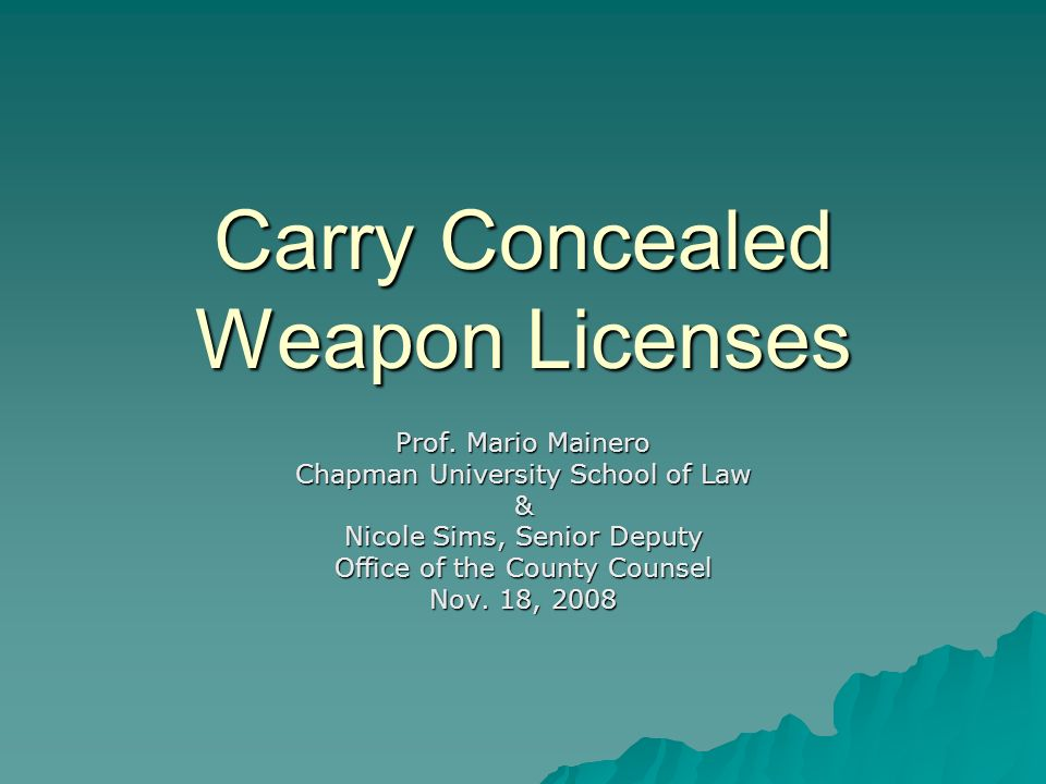 Carry Concealed Weapon Licenses Prof.