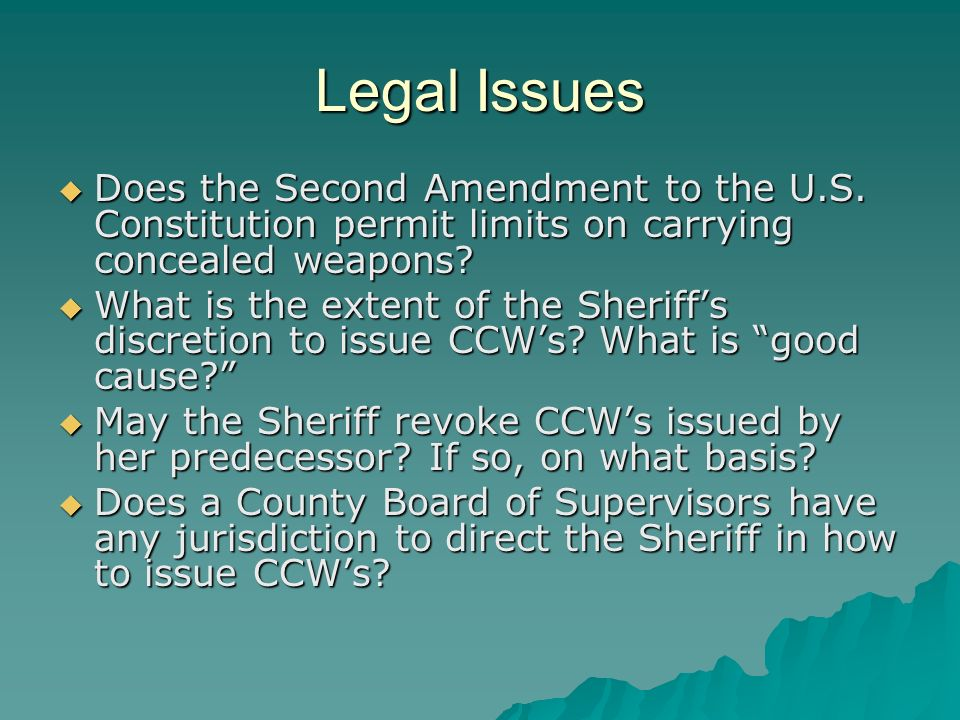 Does the Second Amendment to the U.S.Constitution permit limits on carrying concealed weapons.