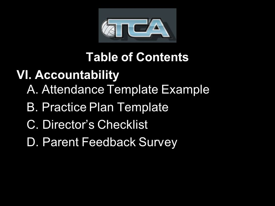 Table of Contents VI. Accountability A. Attendance Template Example B.