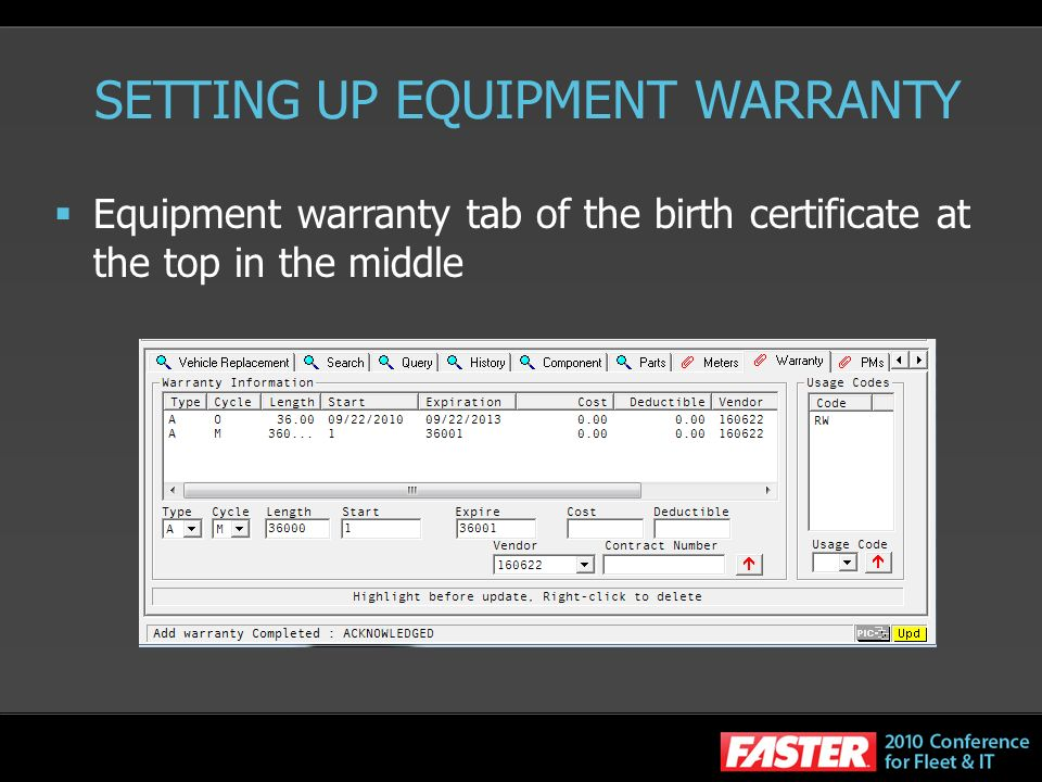 SETTING UP EQUIPMENT WARRANTY Equipment warranty tab of the birth certificate at the top in the middle
