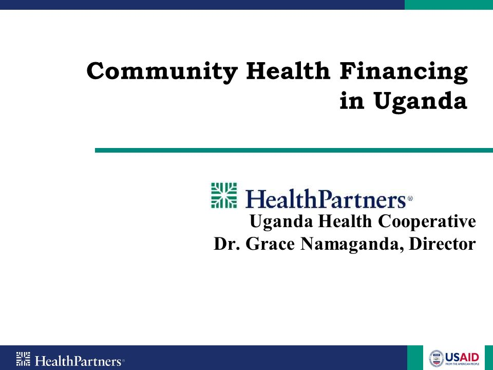 Presentation Outline CHF in Uganda UHC Background UHCs CHF Model Performance of the schemes Lessons learnt Challenges