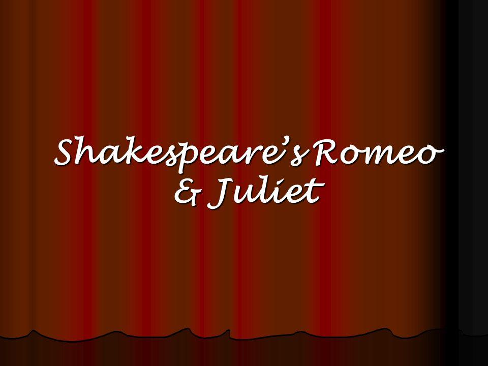 Shakespeares Romeo & Juliet
