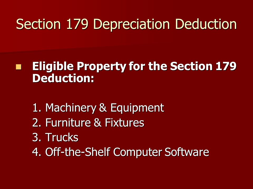 Section 179 Depreciation Deduction Eligible Property for the Section 179 Deduction: Eligible Property for the Section 179 Deduction: 1.