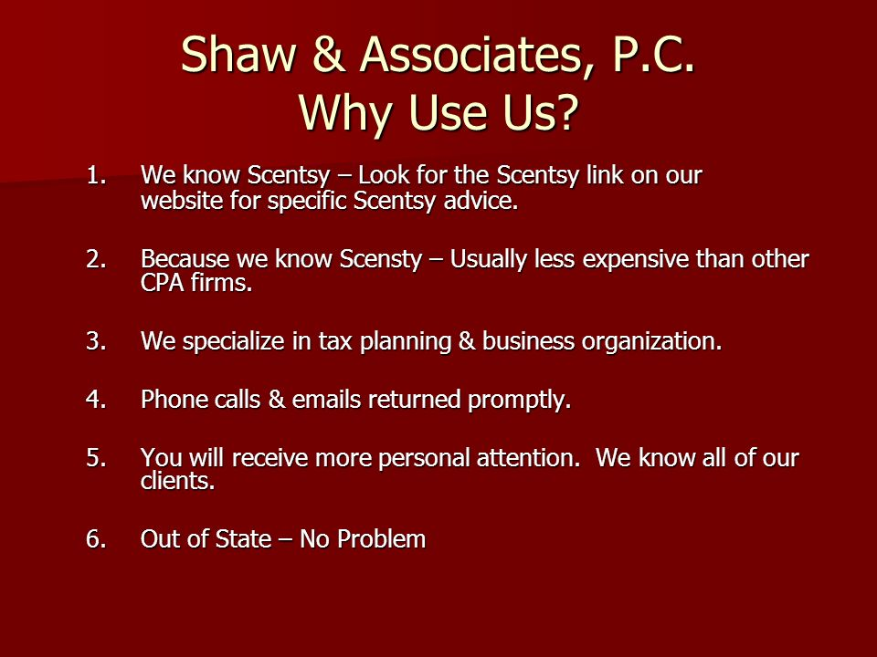 Shaw & Associates, P.C. Why Use Us.