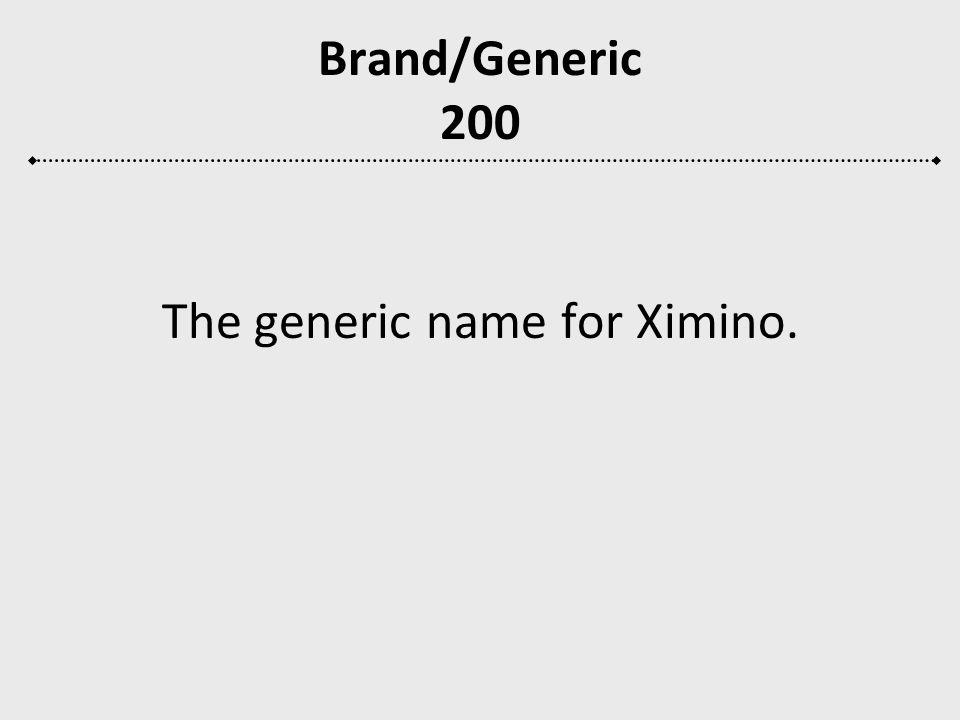 Brand/Generic 200 What is minocycline.