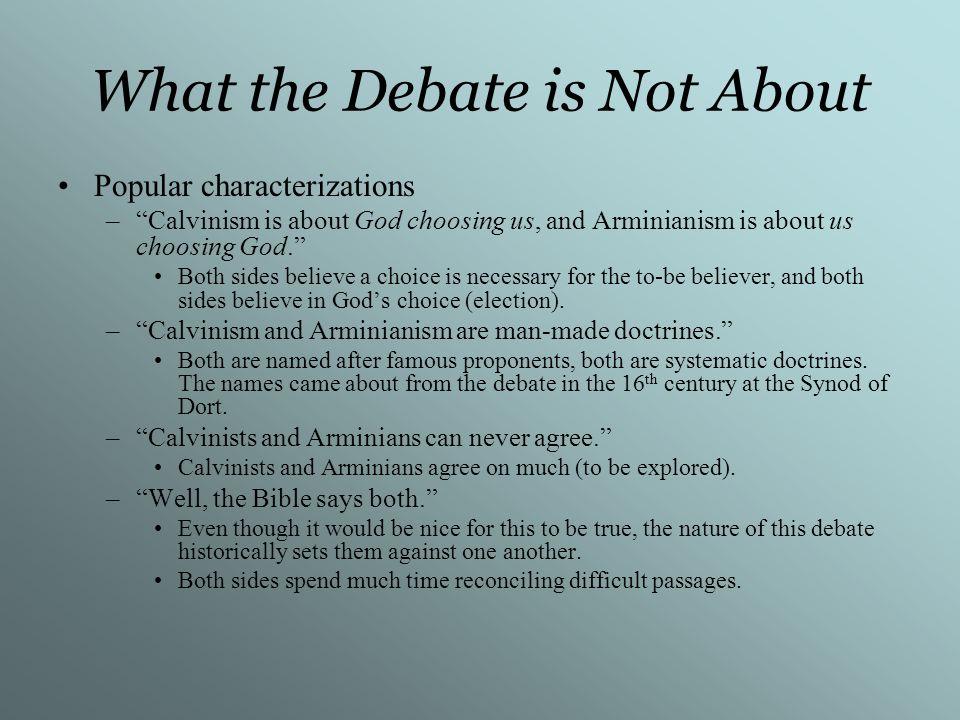 Calvinist Characterizations Men are robots/fatalism.