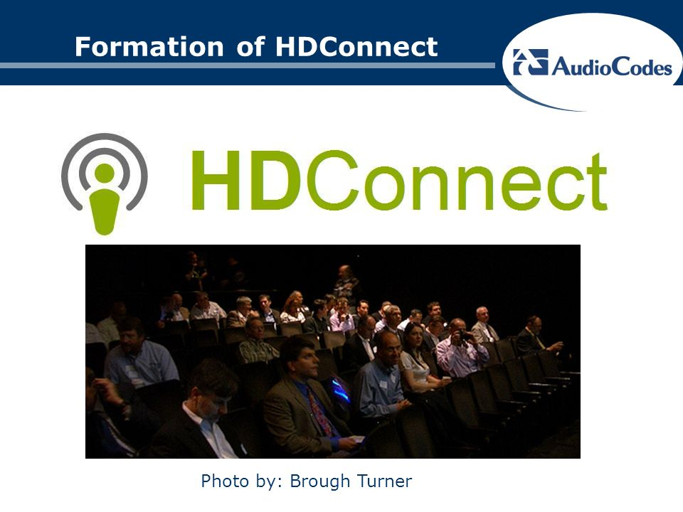 Formation of HDConnect Photo by: Brough Turner
