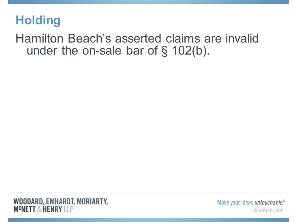 Holding Hamilton Beachs asserted claims are invalid under the on-sale bar of § 102(b).