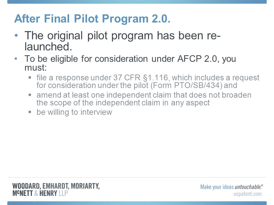 After Final Pilot Program 2.0. The original pilot program has been re- launched.