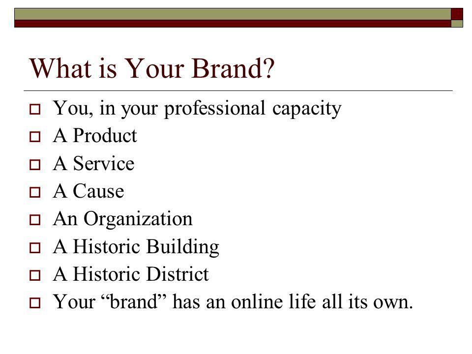 What is Your Brand.