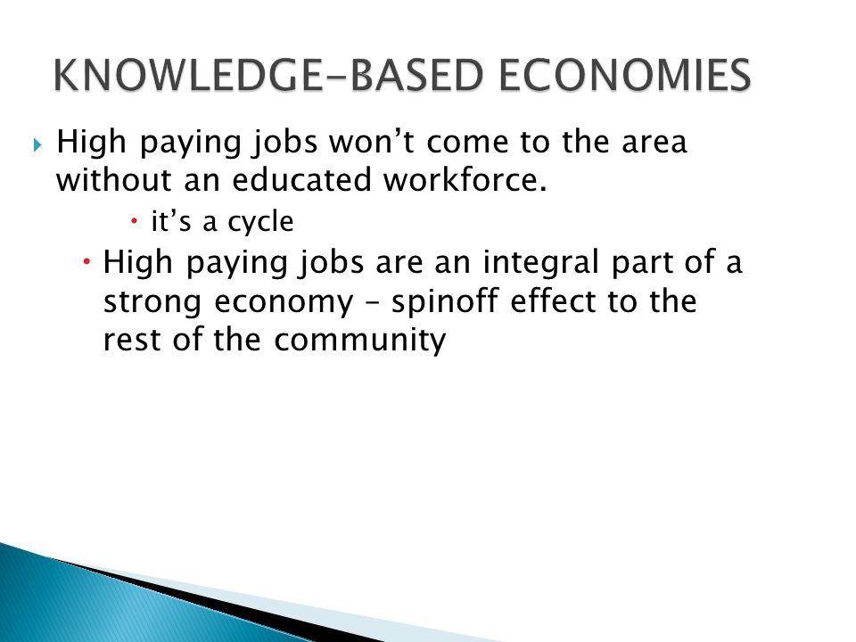 High paying jobs wont come to the area without an educated workforce.