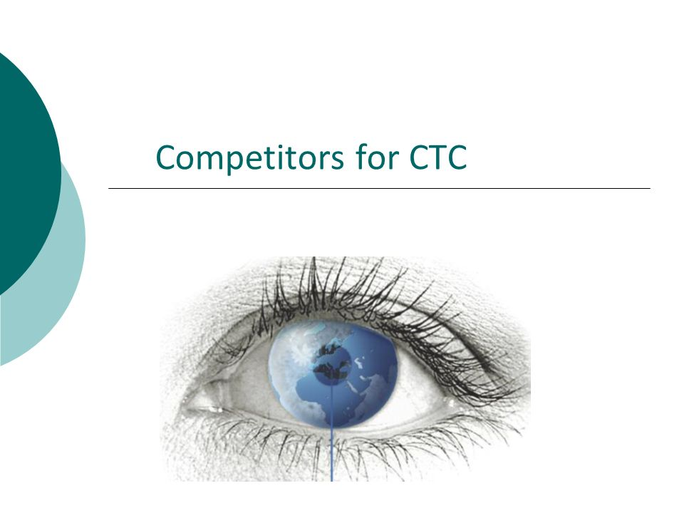 Competitors for CTC