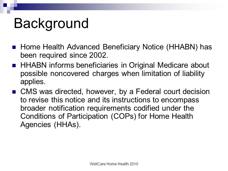 WellCare Home Health 2010 HHABN Home Health Advance Beneficiary Notice
