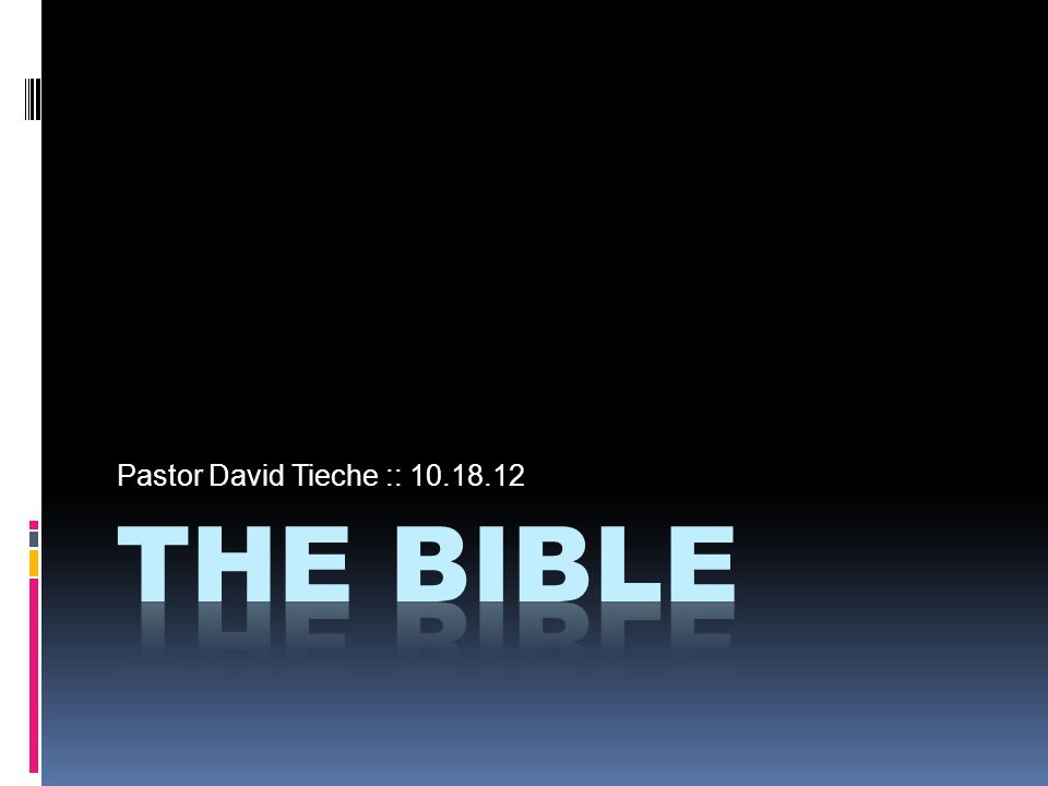 Pastor David Tieche :: 10.18.12