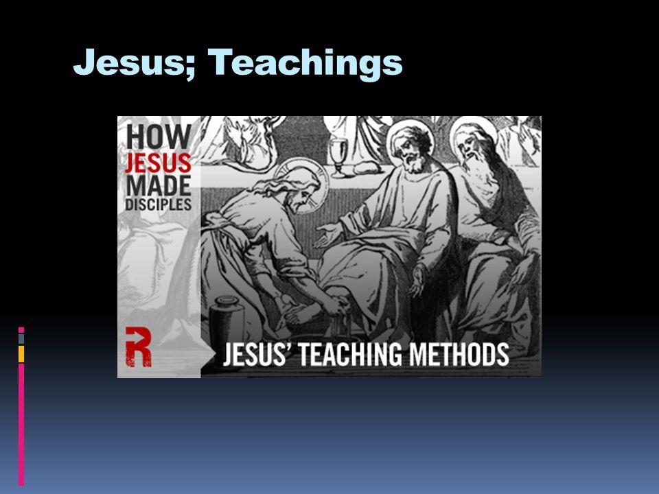 Jesus; Teachings