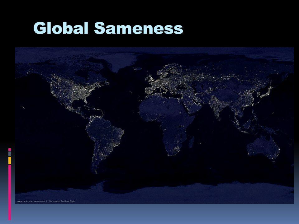 Global Sameness