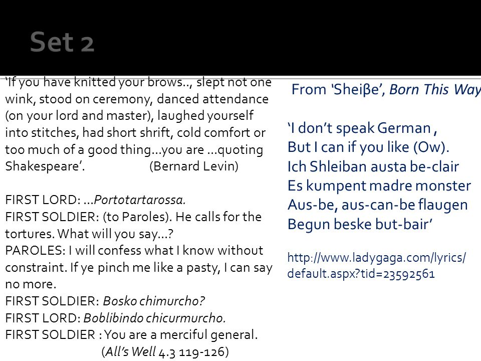 From Shei βe, Born This Way I dont speak German, But I can if you like (Ow).