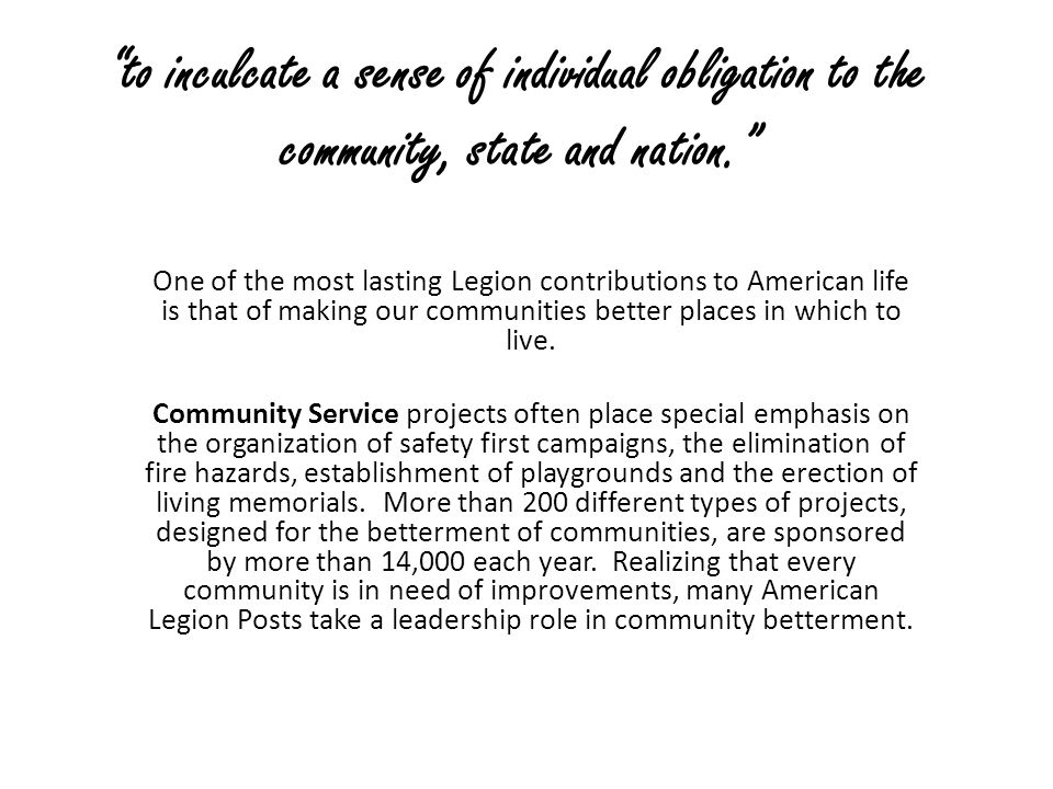 to inculcate a sense of individual obligation to the community, state and nation.