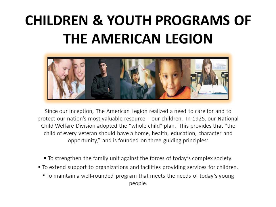 CHILDREN & YOUTH Family Support Network The American Legion recognizes that families of deployed and activated military personnel face special difficulties and hardships.