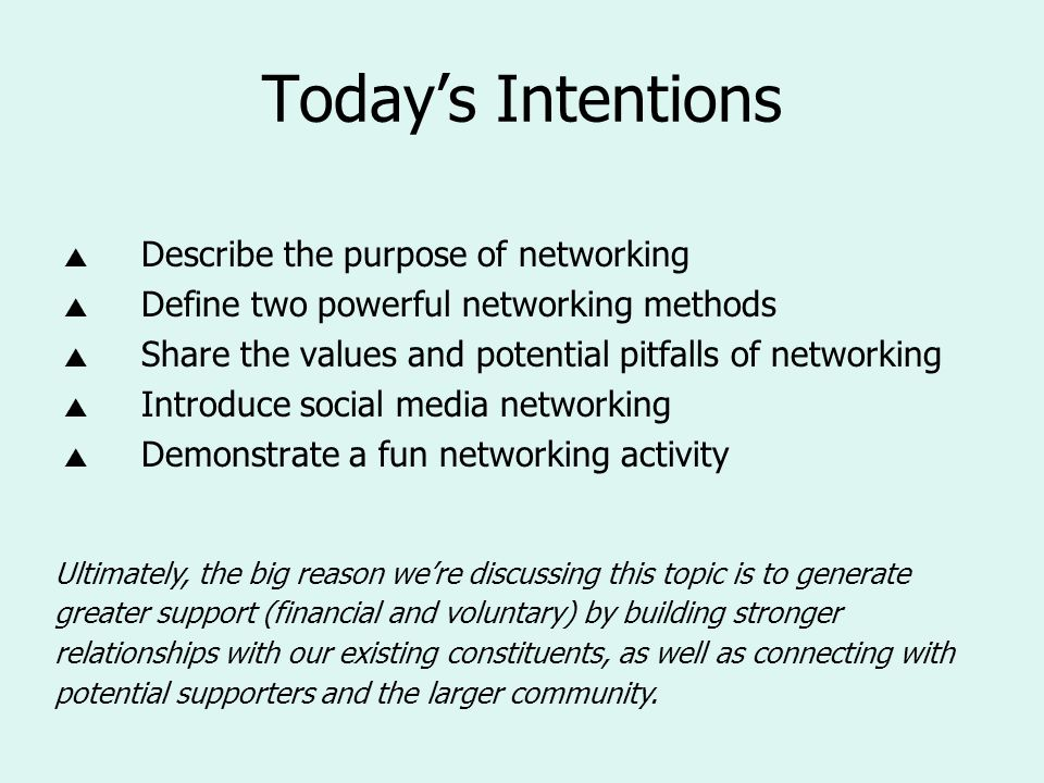 Who has experienced success from traditional networking?